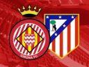 Примера. Жирона – Атлетико Мадрид. Анонс и прогноз на матч 19.08.17