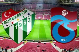 Суперлига Турции. Бурсаспор – Трабзонспор. Превью и прогноз на матч 13.05.18
